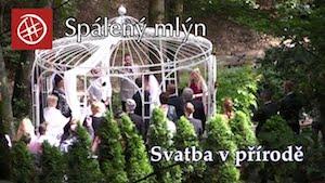 Svatba v přírodě v penzionu Spálený mlýn