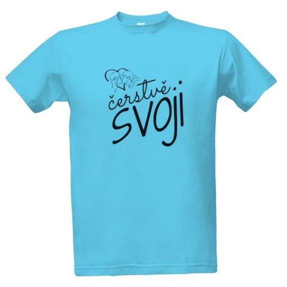 """Svatební tričko s nápisem """"čerstvě svoji"""" pro ženicha"""