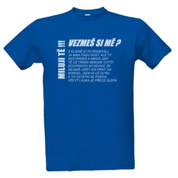 """Svatební tričko modré s nápisem """"vezmeš si mě?"""""""