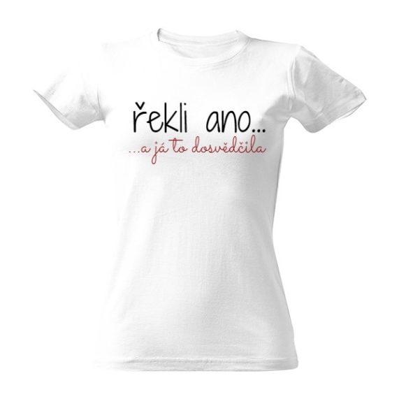 """Svatební tričko s nápisem """"řekli ano"""" pro svědkyni"""