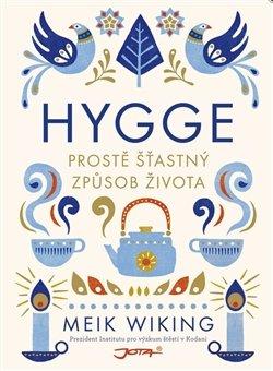Kniha Hygge - Prostě šťastný způsob života