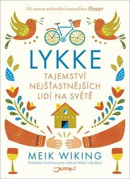 Kniha Lykke - Tajemství nejšťastnějších lidí na světě