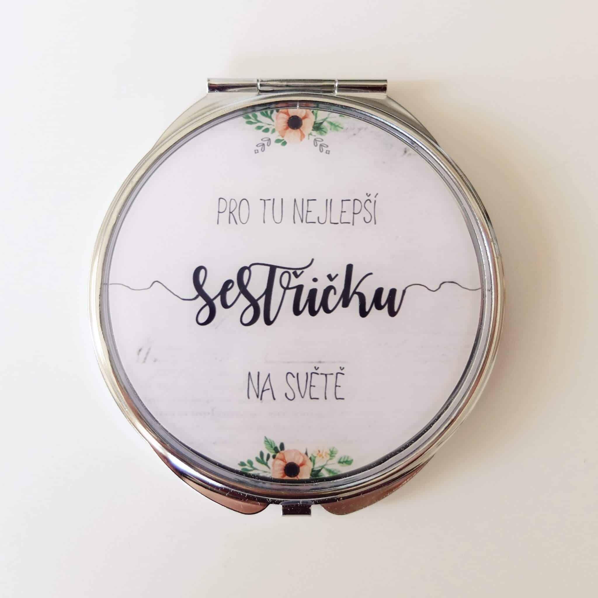 """Zrcátko pro sestru s nápisem """"... pro nejlepší sestřičku"""""""